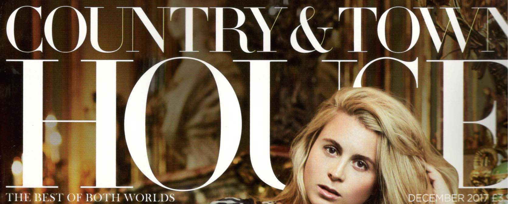 Country & Town House Magazine, December 2017